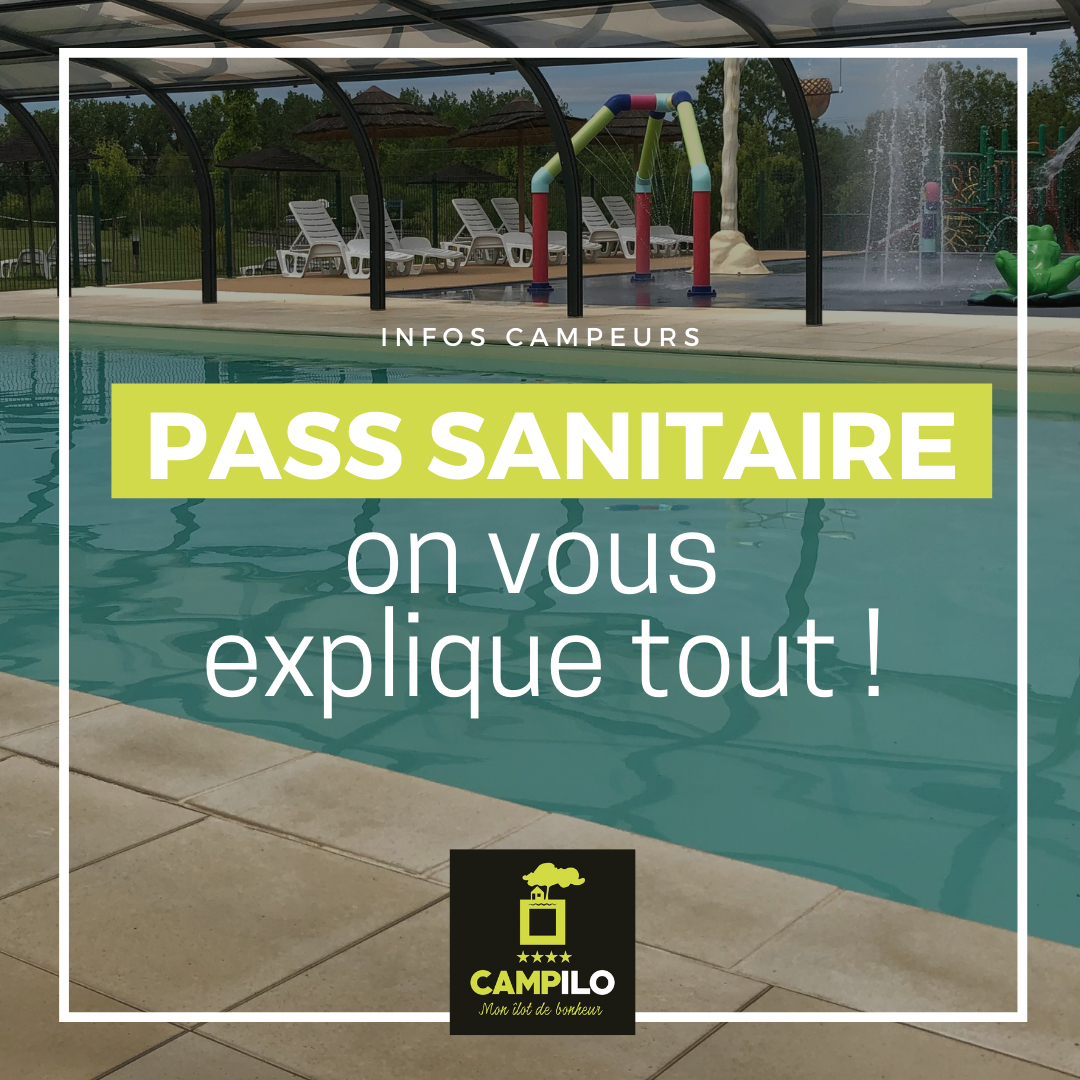 Info Campeurs Camping Campilo Pass Sanitaire Covid Ete 2021